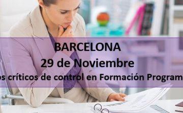 """""""Los Puntos Críticos de Control en Formación Programada (Bonificada)."""" Barcelona"""