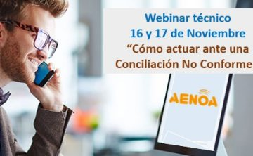 Webinar: Cómo actuar ante una Conciliación No Conforme.